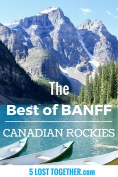 Canadian Rockies - Things to do in Banff
