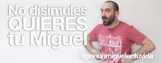 No te hagas el remolón. Tú, como todos, quieres un Miguel! #ponunmiguelentuvida. Miguel Sanz, Diseño gráfico y web