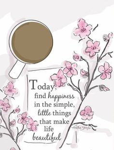 Find happiness in the simple little things