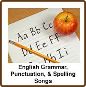 Songs that Teach English Grammar, Punctuation, and Spelling Songs for Teaching.com