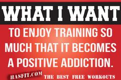 What I Want...    Source: http://hasfit.com/exercise-training-motivation-workout-fitness-quotes.html