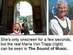 "The real Maria von Trapp can be seen onscreen during ""I Have Confidence"". I didn't know this, this is great"