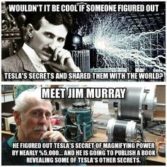 Nïköla Tesla is the grandfather of electricity - not Edison: 'All people everywhere should have free energy sources; electric power is everywhere, present in unlimited quantities, and can drive the world's machinery without the need for coal, Tesla Inventions, Nicola Tesla, Quantum Physics, History Facts, Fun Facts, Gadgets, Knowledge, Signs, Cool Stuff