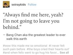 Awwwwww, Chan is such a great leader. I'm so happy that Chan is the leader of Stray Kids