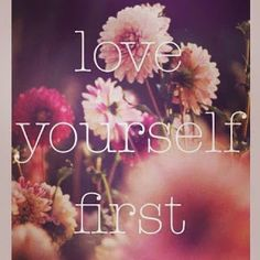 Jacki's Feed - Love yourself first <3