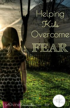 Many children are plagued by fears. How can Christian parents help them conquer their fears? Insightful post offers guidance in helping kids overcome fear.