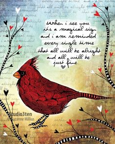♥ Title: Sign ♥ Poem on Print reads: (poem is original, written by me - suzanne millius) (watermark will not be on the print you purchase)  When I see you its a magical sign and I am reminded every single time that all will be alright and all will be just fine  ♥ Size: 8x10 (illustration) Paper