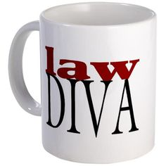 Oh, I am SUCH a law diva! ;)