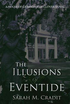 The Illusion of Eventide - Sarah M.Cradit