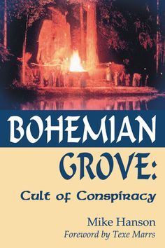 Bohemian Grove: Cult of Conspiracy --   The Greatest Men's Party on Earth—Where America's Next President and Future Wars are Plotted http://www.texemarrs.com/062012/bohemian_grove.htm#.VtEMJUXEmm0.twitter
