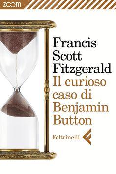 """""""Il curioso caso di Benjamin Button"""", Francis Scott Fitzgerald (1922)."""