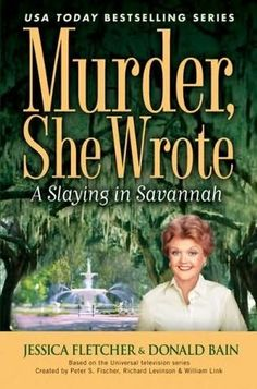 A Slaying in Savannah - Murder, She Wrote