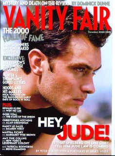 Magazine photos featuring Vanity Fair Magazine [United States] (December on the cover. Vanity Fair Magazine [United States] (December magazine cover photos, back issues and newstand editions. Bruce Weber, Jude Law, Vanity Fair Magazine, List Of Magazines, Hunter S Thompson, Gore Vidal, Saints And Sinners, Hey Jude, Won Ho