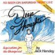 Deep Thoughts by Jack Handey.. i am assuming this is the original 1992 version with a new cover?.. funny funny stuff~