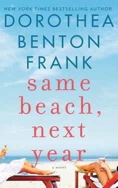 <i>Same Beach, Next Year</i>, Dorothea Benton Frank - Redbook.com