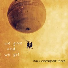 Candlepark Stars - We Give and We Get