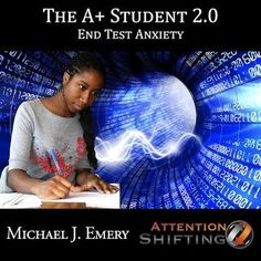 A Plus Student 2.0 - End Test Anxiety with Self Hypnosis
