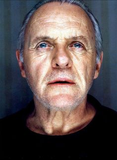 Antony Hopkins Amazing actor and person.