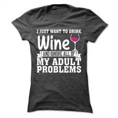 Wine T-shirt and hoodie T Shirt, Hoodie, Sweatshirts - custom t shirt #shirt #teeshirt