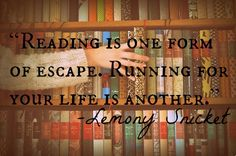 reading quote by lemony snicket