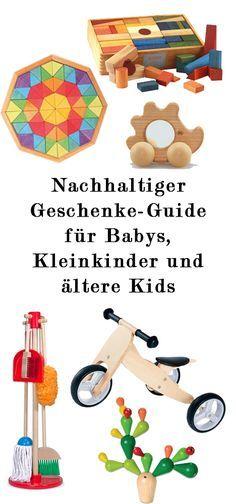 Nachhaltiger Geschenke Guide für Babys Kleinkinder und ältere Kids - Geschenkideen für Weihnachten Geburtstag Ostern und andere Anlässe - ökologisches und fair produziertes Spielzeug