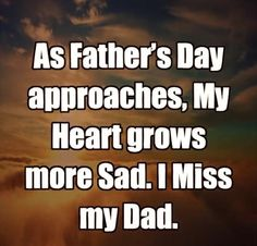 Happy Father's Day In Heaven Missing Daddy, Happy Father, Fathers Day, Dads, Heaven, Absent Father, Sky, Father's Day, Heavens
