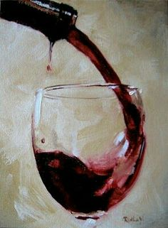 Ruthie V. Fine Art & Murals: Wine Glass i love the motion Still Life Painting, Art Painting, Art Photography, Fine Art, Still Life Art, Art, Canvas Art, Wine Painting, Canvas Painting