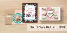 Bundle Focus - Nothing's   Better Than ... Coffee? Chocolate? Cocktails? You decide with this great   Stamp Set and Die Bundle from Stampin' Up!