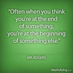 often when you think you are at the end of something - Google Search
