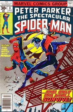 The Spectacular Spider-Man #8 - ...And Only One Shall Survive!
