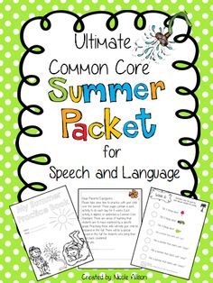 Speech Peeps: Common Core Summer Packets for Speech and Language. Pinned by SOS Inc. Resources. Follow all our boards at pinterest.com/sostherapy for therapy resources.
