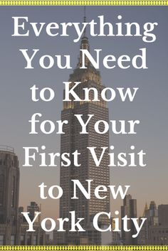 A complete guide written by a local! Everything You Need to Know for your first visit to New York City