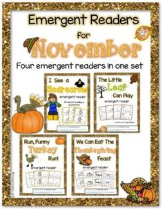 "Emergent Readers for November.  There are four theme-related books in this set: ""I See a Scarecrow"", ""The Little Leaf Can Play"", ""Run, Funny Turkey, Run!"", and ""We Can Eat a Thanksgiving Feast"". Simple text with high frequency words and vocabulary."