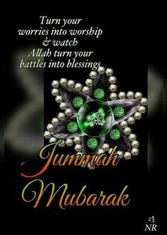 Jummah Mubarak Messages, Jumma Mubarak Images, Islam Hadith, Islam Quran, Alhamdulillah, Good Morning Images, Good Morning Quotes, Jumuah Mubarak Quotes, Jumma Mubarik