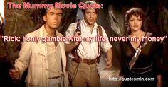 The Mummy Movie Quote Mummy Movie, Epic Movie, See Movie, Film Movie, Famous Movies, Good Movies, Awesome Movies, Movies Worth Watching, Movies Playing