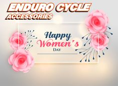 Enduro Cycles would like to wish all the wonderful ladies a very special women's day.