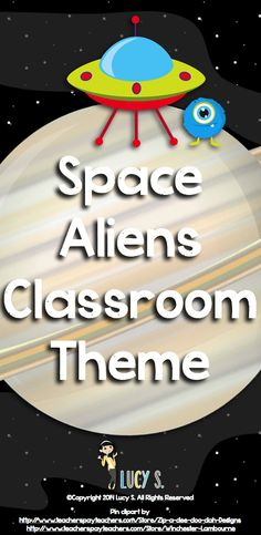 """$ Space Aliens Classroom Theme - spaceships, rockets, planets, astronauts and friendly aliens are going to make your classroom look out-of-this-world cute! (If you're using a computer, click on the """"gif"""" button to see more of the product)"""