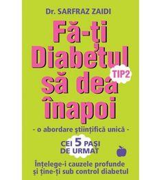 Fa-ti diabetul tip 2 sa dea inapoi Diabetes, Calm, Health, Tips, Health Care, Salud, Counseling
