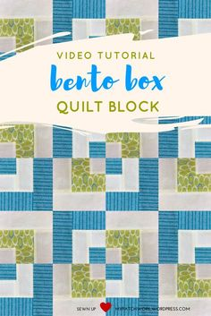Video tutorial: bento box quilt block - quick and easy block