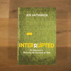 Interrupted By Jen Hatmaker
