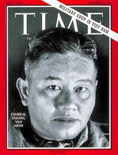A cover gallery for Time South Vietnam, Vietnam War, Time Magazine, Magazine Covers, Military Coup, November 8, World Leaders, Time Capsule, Rolling Stones