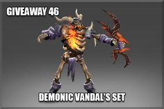 Giveaway 46 - Demonic Vandal's Set