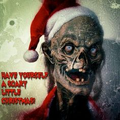Have Yourself A Scary Litte Christmas