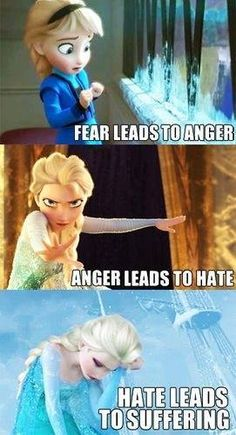Yoda's wise words narrate Elsa's struggle perfectly. I love this.