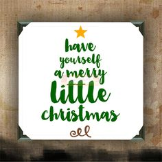 Have Yourself a Merry Little Christmas - Painted Canvases - wall decor - wall hanging - Christmas quotes on canvas - Christmas - Holidays