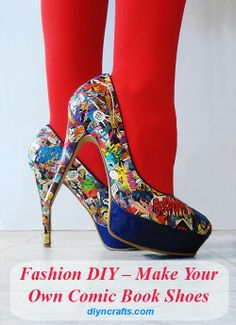 Fashion DIY – Make Your Own Comic Book Shoes – DIY & Crafts While I cannot condone cutting up perfectly good comic books . this idea is still pretty neat-o. Comic shoes are hot! Comic Book Shoes, Comic Books, Geek Fashion, Diy Fashion, Fashion Heels, Fashion Beauty, Fashion Trends, Comic Book Crafts, Moda Geek