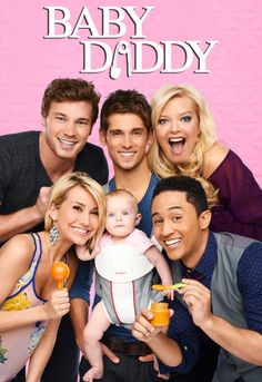 baby daddy poster - Google Search