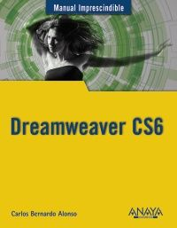 Manual imprescindible de Dreamweaver CS6. Ed. Anaya