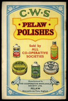 cws pelaw antique. Advertisement For Pelaw Polishes, From A CWS Booklet Dating To About The 1930s. Includes World Atlas And \u0027compendium\u0027, Latter Listing Cws Antique G