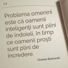 Fotografia postată de Citate Impresionante. Wisdom Quotes, Book Quotes, Smart Quotes, Totally Me, True Words, Beautiful Words, Motto, Texts, Motivational Quotes